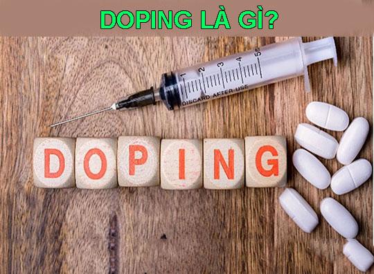 Doping là gì?  Tại sao Doping luôn bị cấm trong thể thao?