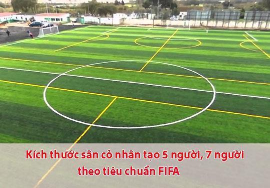 Tìm hiểu kích thước sân cỏ nhân tạo 5 người , 7 người