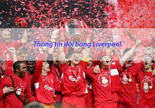Tổng hợp thông tin về đội bóng Liverpool từ A - Z